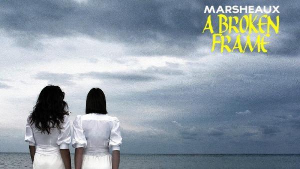 marsheaux-a-broken-frame